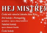 Hej Mistře! Česká mše vánoční Jakuba Jana Ryby