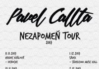 Pavel Callta - Nezapomeň tour 2017