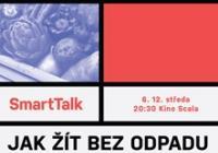 SmartTalk: Jak žít bez odpadu