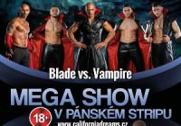 California Dreams / Blade vs. Vampire Strip Show