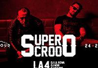 Supercrooo + LA4