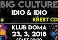 Big Culture - IdioIdio křest CD