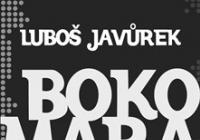 Bokomara a Slávek Janoušek