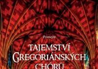 Tajemství Gregoriánských Chórů