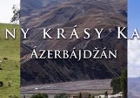 Všechny krásy Kavkazu: Gruzie, Ázerbájdžán, Arménie (Praha)