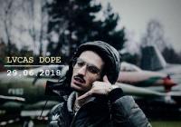 Lvcas dope - live show