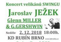 Koncert velikánů swingu:  Ježek - Glenn Miller - G. Gershwin
