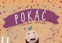 Pokáč - Podzimní tour 2018 + Michal Horák