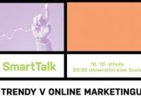 SmartTalk: Trendy v online marketingu