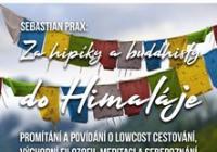 Za hipíky a buddhisty do Himaláje