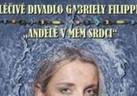 Léčivé divadlo Gabriely Filippi - Andělé v mém srdci