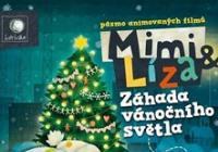Mimi a Líza: Záhada vánočního světla (SR/ČR)  2D