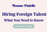 HR/Talent workshop: Hiring Foreign Talent