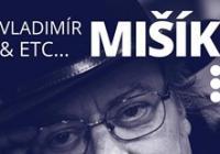 Vladimír Mišík a Etc + Trio V.Merta-J.Hrubý-O.Fencl