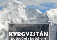 Kyrgyzstán – putování s batohem po Tian-Shanu