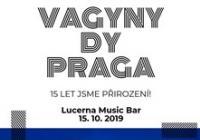 Vagyny Dy Praga: 15 let jsme přirození!