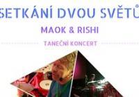 """Taneční koncert """"setkání dvou světů"""" - Maok  Rishi"""