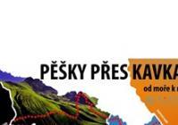 Hradec Králové_ Pěšky přes Kavkaz: od moře k moři