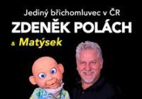 Břichomluvec Zdeněk Polách  Matýsek