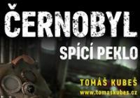 Černobyl – spící peklo – Plzeň