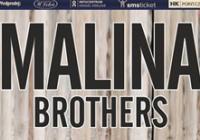 Malina Brothers - 10 let na scéně