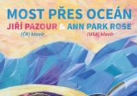 Jiří Pazour, Ann Park Rose: Most přes oceán