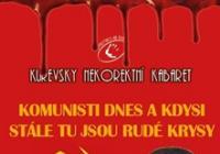 Kurevsky nekorektní kabaret aneb Komunisti dnes a kdysi...