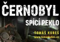 Černobyl – spící peklo - Zlín