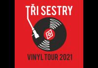 Tři sestry Vinyl tour