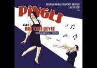 Pingls aneb Hot Café Revue Lindo, hop!