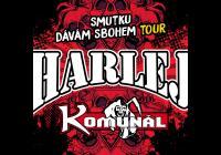 Harlej + Komunál Smutku dávám sbohem tour