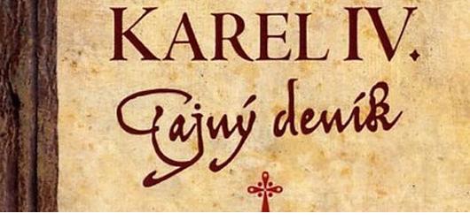 Autor knihy Karel IV. - Tajný deník povyprávěl o dějinách