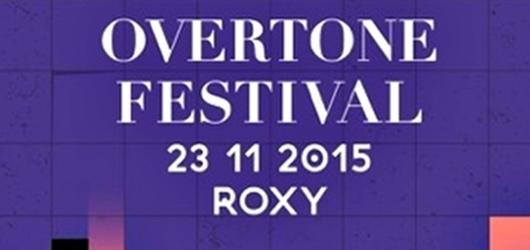 Festival Overtone se blíží! Slibuje čtyři jedinečná vystoupení