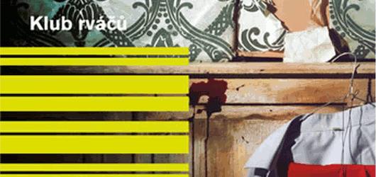 Chuck Palahniuk stvořil v Klubu rváčů umělecké dílo o velké krizi maskulinity, násilí a lásce