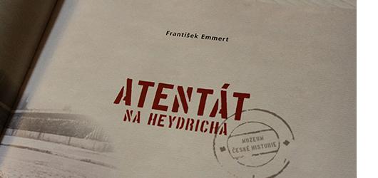 Atentát na Heydricha: dostaňte se skrze knihu do zákulisí atentátu