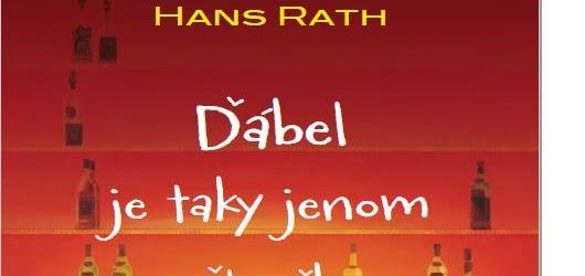 Jak se píše v coworkingovém centru? Hans Rath tam napsal svého Ďábla!