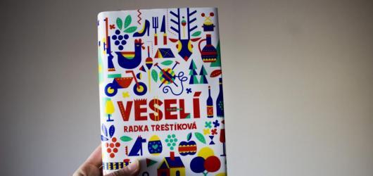 Radka Třeštíková se ve svém novém románu vrací do rodného Veselí