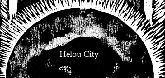 Helou City: surrealistický text s prvky poezie i prózy
