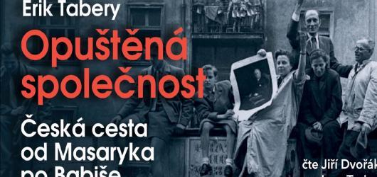 Audiokniha Opuštěná společnost namluvená Jiřím Dvořákem a Ivanem Trojanem předkládá posluchači naučnou literaturu seriózně a poutavě zároveň