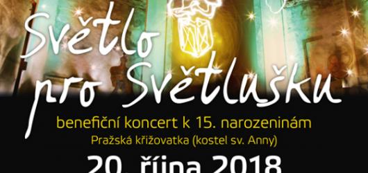 Světlo pro Světlušku již popatnácté. Vystoupí Bára Poláková, Michal Hrůza i Zrní