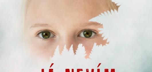Já nevím: hluboký a hloubavý psychologický thriller o dětském nevinnosti a mateřské a milenecké lásce