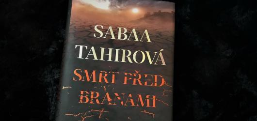 Džinové, elfové a válečníci: Smrt před branami Saby Tahirové je neobyčejná fantasy kniha