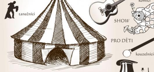 Slyšte, slyšte! Žižkovské šapitó nabídne zábavu, koncerty i program pro děti