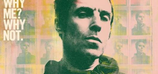 RECENZE: Nové album Why Me? Why Not. Liama Gallaghera je plné pestrých skladeb a rockové energie připomínající hudbu Oasis