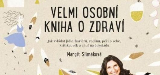 Velmi osobní kniha o zdraví Margit Slimákové vás přinutí přemýšlet o tom, co jíte a jak žijete