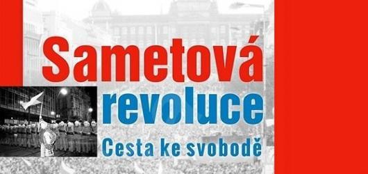Sametová revoluce - Cesta ke svobodě přináší celistvý obraz jedné z nejvýznamnějších událostí moderních dějin