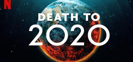 Smrt roku 2020. Netflix chystá komediální speciál o pandemii