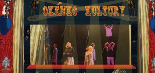 Kultura z výdejního okénka - Cirk La Putyka láká na mikro představení