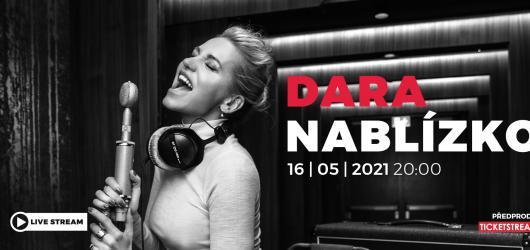 Dara Rolins chystá první a jediný online koncert. Již v neděli bude znovu Nablízko svým fanouškům