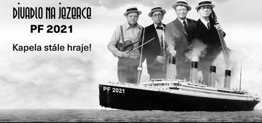 Titanic se nepotápí. Divadlo Na Jezerce posílá optimistické PF do nejistého roku